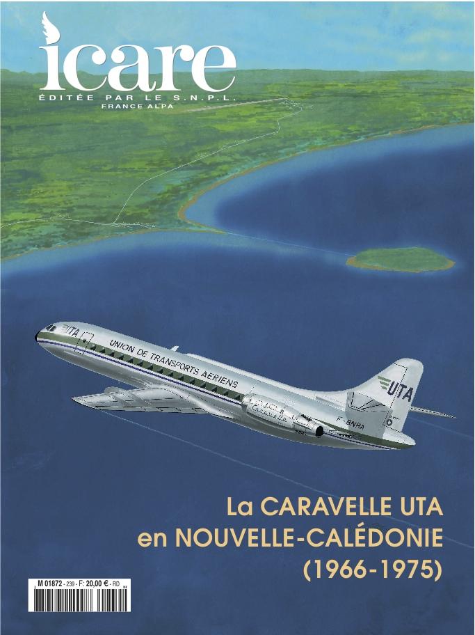 Icare n°239 – La Caravelle UTA en Nouvelle-Calédonie (1966 – 1975)