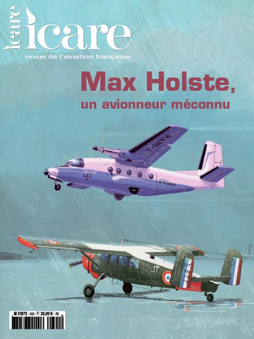 Icare n°242 – Max Holste, un avionneur méconnu