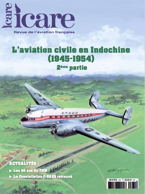 Icare n°245 – L'aviation civile en Indochine (1945-1954) 2ème partie