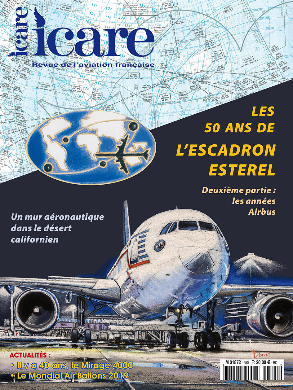 Icare n°250 – Les 50 ans de l'Escadron Esterel (2ème partie) - Les années Airbus