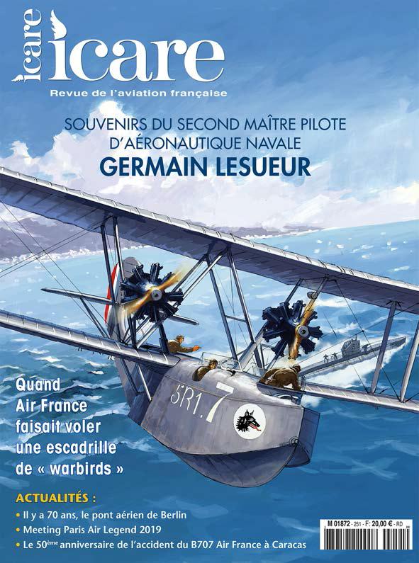 Icare n°251 - Souvenirs du Second Maître pilote d'aéronautique navale Germain Lesueur