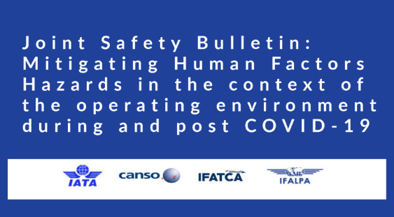 Joint Safety Bulletin from IATA, CANSO, IFATCA, IFALPA : Mitigating Human Factors Hazards