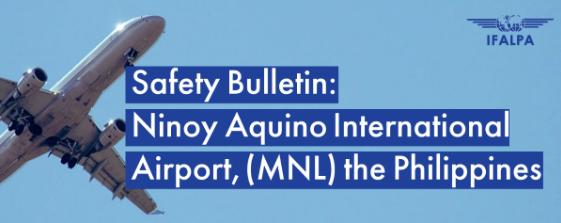 Safety Bulletin IFALPA: Ninoy Aquino International Airport, the Philippines